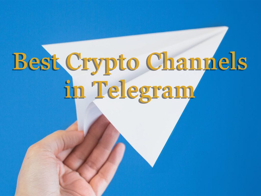 Top Telegram Channels for Crypto world, Trading and Investing